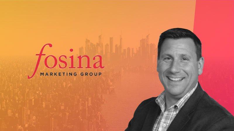 Founder & CEO, Fosina Marketing – Jim Fosina